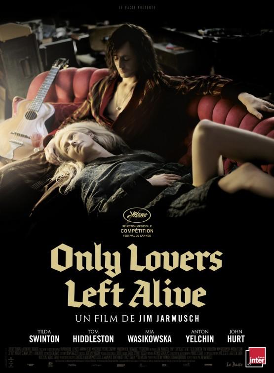 『オンリー・ラヴァーズ・レフト・アライヴ』(Only Lovers Left Alive)